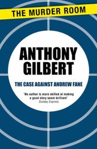 The Case Against Andrew Fane
