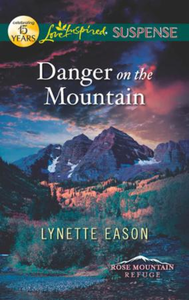 Danger on the Mountain (Mills & Boon Lov
