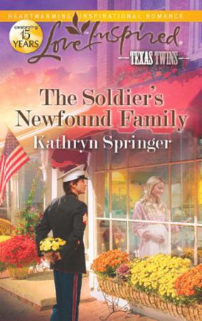 Soldier's Newfound Family (Mills & Boon