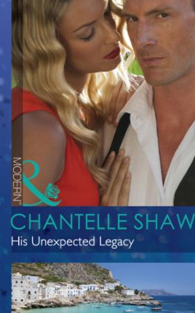 His Unexpected Legacy (Mills & Boon Mode