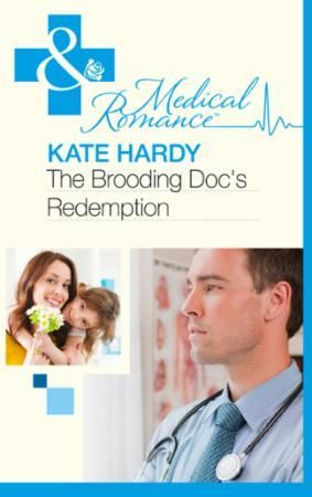 Brooding Doc's Redemption (Mills & Boon