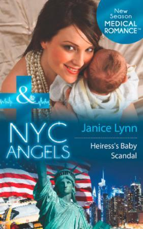 NYC Angels: Heiress's Baby Scandal (Mill