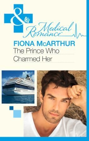 Prince Who Charmed Her (Mills & Boon Med
