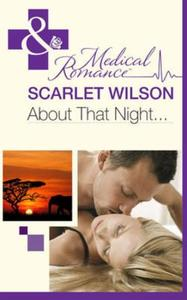 About That Night... (Mills & Boon Medica