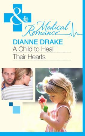Child to Heal Their Hearts (Mills & Boon