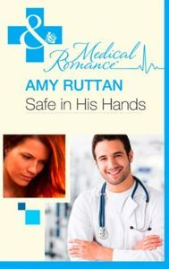 Safe in His Hands (Mills & Boon Medical)