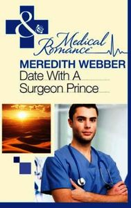 Date with a Surgeon Prince (Mills & Boon