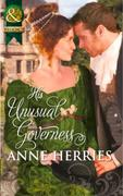 His Unusual Governess (Mills & Boon Hist