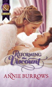 Reforming the Viscount (Mills & Boon His