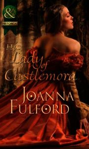 His Lady of Castlemora (Mills & Boon His