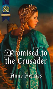 Promised to the Crusader (Mills & Boon H