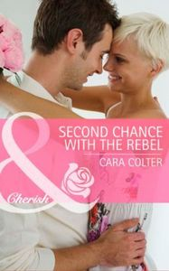 Second Chance with the Rebel (Mills & Bo