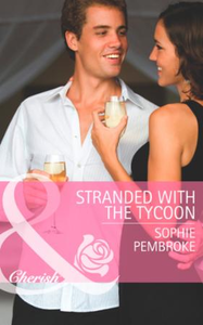 Stranded with the Tycoon (Mills & Boon C