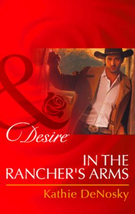 In the Rancher's Arms (Mills & Boon Desi