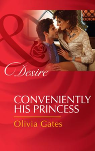 Conveniently His Princess (Mills & Boon