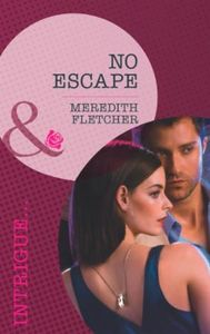 No Escape (Mills & Boon Intrigue)