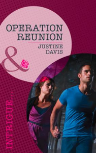 Operation Reunion (Mills & Boon Intrigue