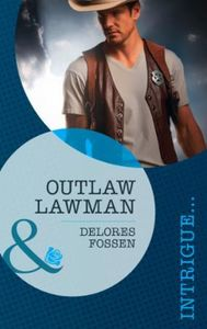 Outlaw Lawman (Mills & Boon Intrigue) (T