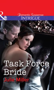 Task Force Bride (Mills & Boon Intrigue)