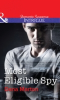 Most Eligible Spy (Mills & Boon Intrigue