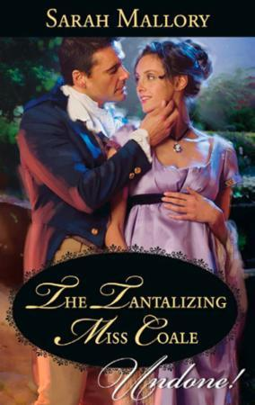 Tantalizing Miss Coale (Mills & Boon His
