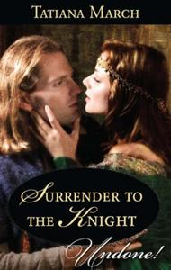 Surrender to the Knight (Mills & Boon Hi