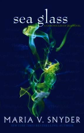 Sea Glass (The Chronicles of Ixia, Book