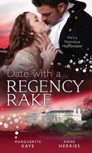 Date with a Regency Rake: The Wicked Lor