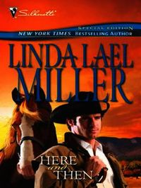 Here and Then (Mills & Boon M&B)