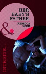 Her Baby's Father (Mills & Boon Intrigue