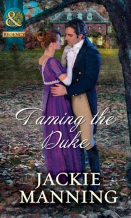Taming the Duke (Mills & Boon Historical