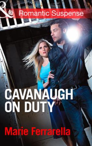 Cavanaugh on Duty (Mills & Boon Romantic