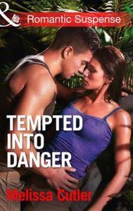 Tempted into Danger (Mills & Boon Romant