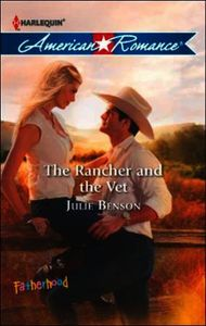 Rancher and the Vet (Mills & Boon Americ