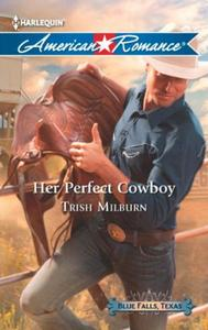 Her Perfect Cowboy (Mills & Boon America