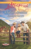 Father's Promise (Mills & Boon Love Insp