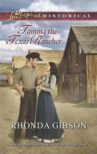Taming the Texas Rancher (Mills & Boon L