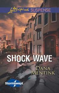 Shock Wave (Mills & Boon Love Inspired S