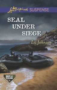 SEAL Under Siege (Mills & Boon Love Insp