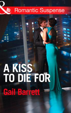 Kiss to Die for (Mills & Boon Romantic S