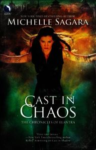 Cast in Chaos (Luna) (The Chronicles of