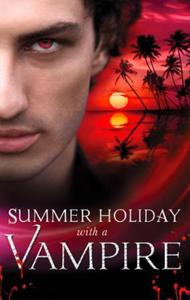 Summer Holiday with a Vampire: Stay / Vi