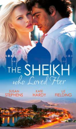 Sheikh Who Loved Her: Ruling Sheikh, Unr