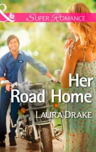 Her Road Home (Mills & Boon Superromance