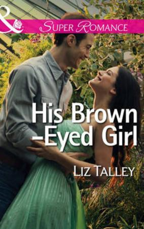 His Brown-Eyed Girl (Mills & Boon Superr