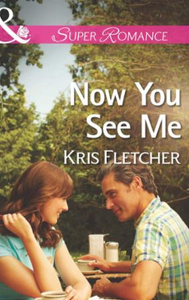 Now You See Me (Mills & Boon Superromanc