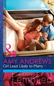 Girl Least Likely to Marry (Mills & Boon