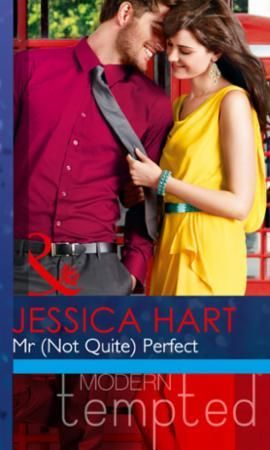 Mr (Not Quite) Perfect (Mills & Boon Mod