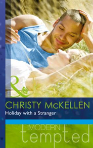 Holiday with a Stranger (Mills & Boon Mo