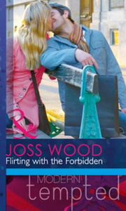 Flirting with the Forbidden (Mills & Boo